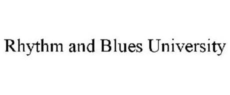 RHYTHM AND BLUES UNIVERSITY