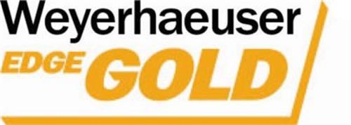 WEYERHAEUSER EDGE GOLD