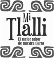 MI TLALLI EL MEJOR SABOR DE NUESTRA TIERRA