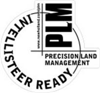 INTELLISTEER READY PLM PRECISION LAND MANAGEMENT WWW.NEWHOLLAND.COM/PLM