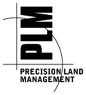 PLM PRECISION LAND MANAGEMENT