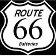 ROUTE 66 BATTERIES