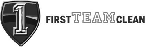 1 FIRST TEAM CLEAN