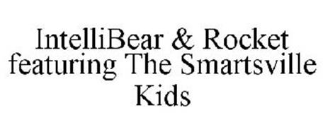 INTELLIBEAR & ROCKET FEATURING THE SMARTSVILLE KIDS