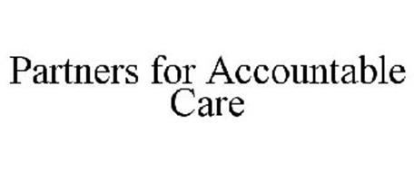 PARTNERS FOR ACCOUNTABLE CARE