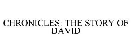 CHRONICLES: THE STORY OF DAVID