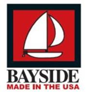 BAYSIDE MADE IN THE USA