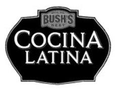 SINCE 1908 BUSH'S BEST COCINA LATINA
