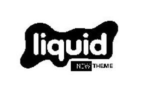 LIQUID NEW THEME