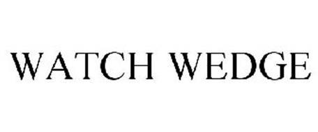 WATCH WEDGE