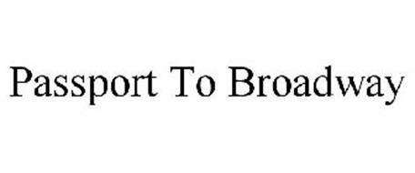 PASSPORT TO BROADWAY