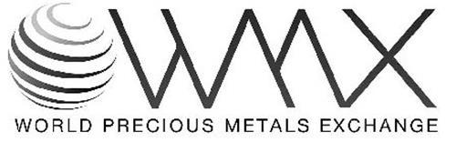 WMX WORLD PRECIOUS METALS EXCHANGE