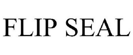 FLIP SEAL