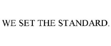 WE SET THE STANDARD.