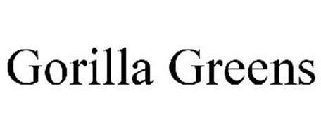 GORILLA GREENS