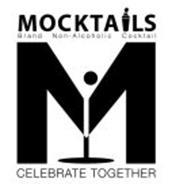 M MOCKTAILS BRAND NON-ALCOHOLIC COCKTAIL CELEBRATE TOGETHER