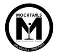 M MOCKTALS BRAND NON-ALCOHOLIC COCKTAIL CELBRATE TOGETHER