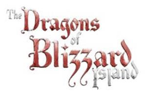 THE DRAGONS OF BLIZZARD ISLAND