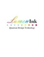LUMEN INK QUANTUM DESIGN TECHNOLOGY