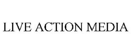 LIVE ACTION MEDIA