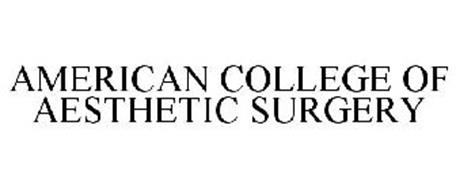AMERICAN COLLEGE OF AESTHETIC SURGERY