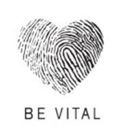 BE VITAL