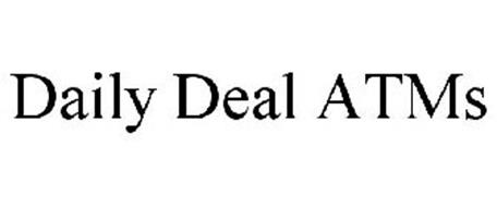 DAILY DEAL ATMS