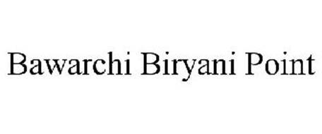 BAWARCHI BIRYANI POINT