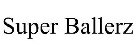 SUPER BALLERZ