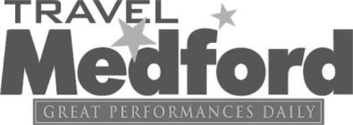 TRAVEL MEDFORD GREAT PERFORMANCES DAILY