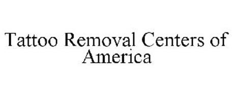 TATTOO REMOVAL CENTERS OF AMERICA