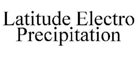 LATITUDE ELECTRO PRECIPITATION