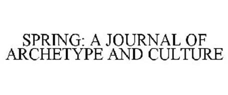 SPRING: A JOURNAL OF ARCHETYPE AND CULTURE