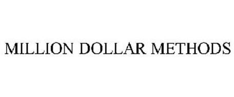 MILLION DOLLAR METHODS