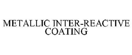 METALLIC INTER-REACTIVE COATING