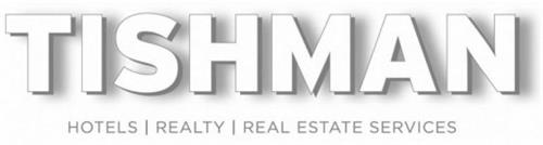 TISHMAN HOTELS REALTY REAL ESTATE SERVICES