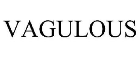 VAGULOUS