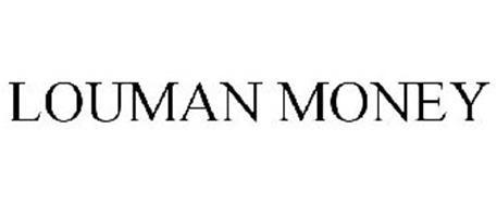 LOUMAN MONEY