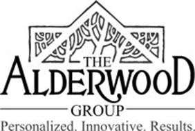 THE ALDERWOOD GROUP PERSONALIZED. INNOVATIVE. RESULTS.