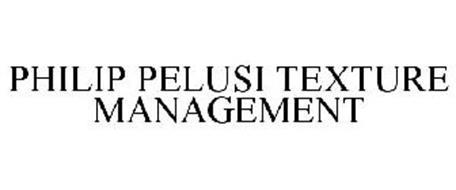 PHILIP PELUSI TEXTURE MANAGEMENT