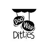 DOO WAH DITTIES