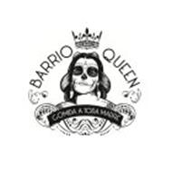 BARRIO QUEEN COMIDA A TODA MADRE