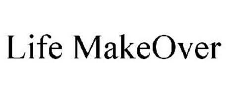 LIFE MAKEOVER
