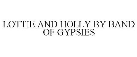 LOTTIE AND HOLLY BY BAND OF GYPSIES