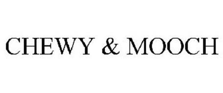 CHEWY & MOOCH