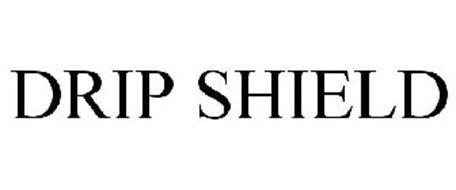 DRIP SHIELD