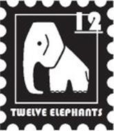 12 TWELVE ELEPHANTS
