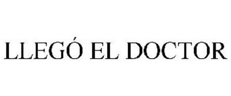 LLEGÓ EL DOCTOR