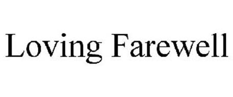 LOVING FAREWELL