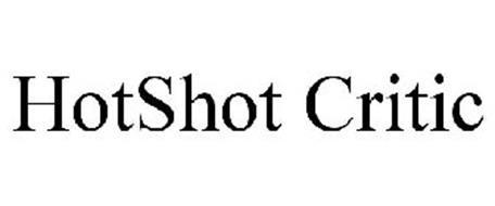 HOTSHOT CRITIC